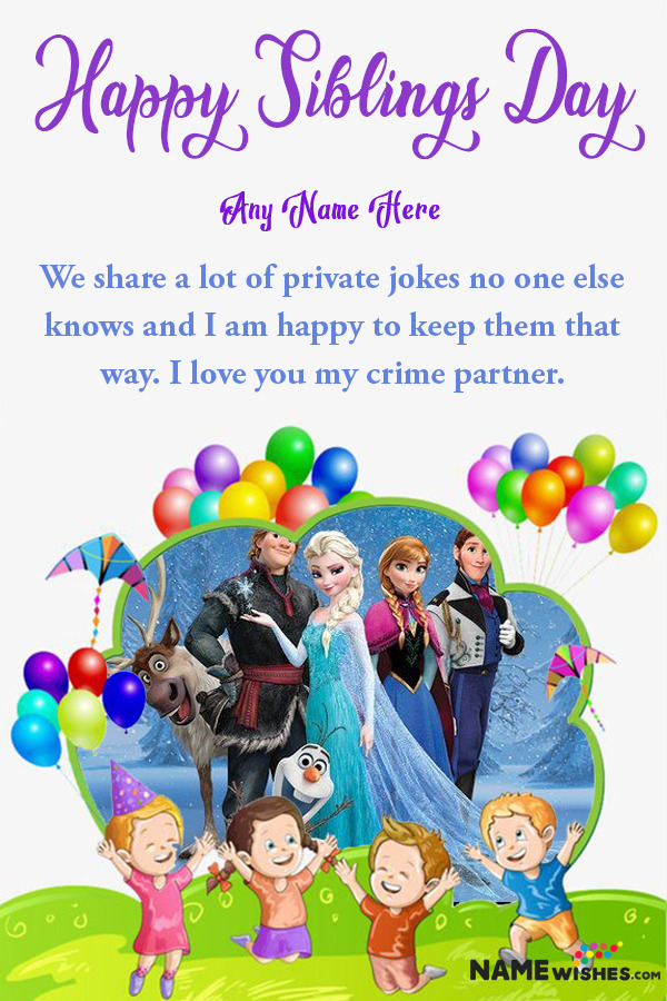 Cute Siblings Day Wish With Name and Photo Edit - Balloons Frame