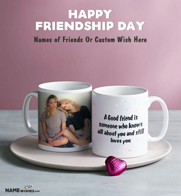 Friendship Day Quotes - Mug With Friends Photo and Names