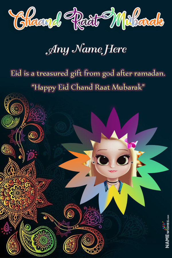 Funky Colorful Chaand Raat Wish With Name and Pic Edit Online
