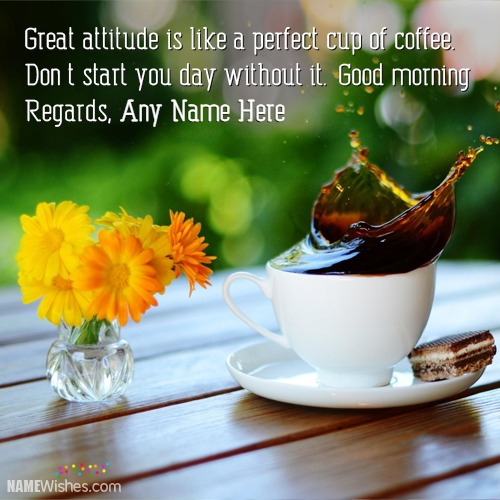 Good Morning Wishes For Friends With Name
