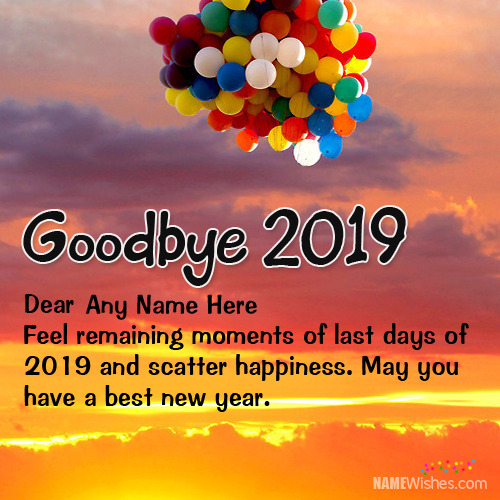 Amazing Goodbye 2018 Wishes With Name