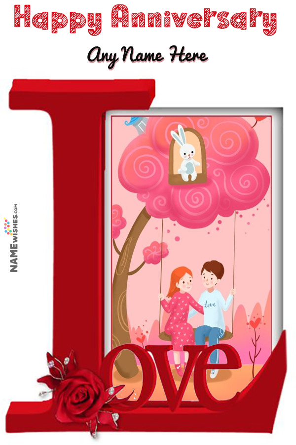 Happy Anniversary Love Photo Frame With name Edit Online Gift