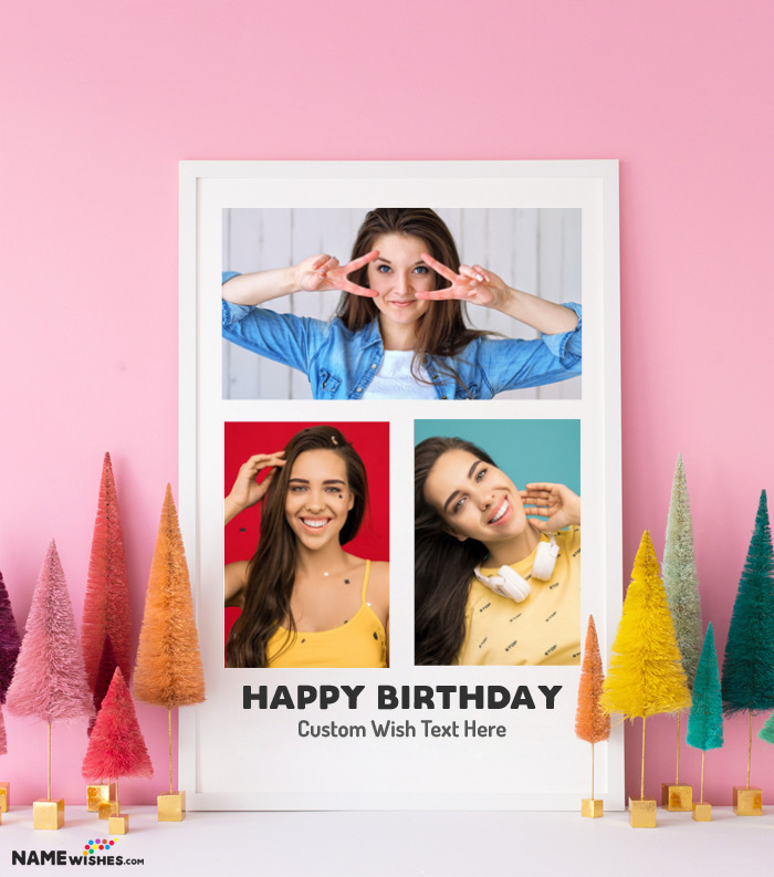 Happy Birthday Collage With 3 Photos and Spectacular Frame
