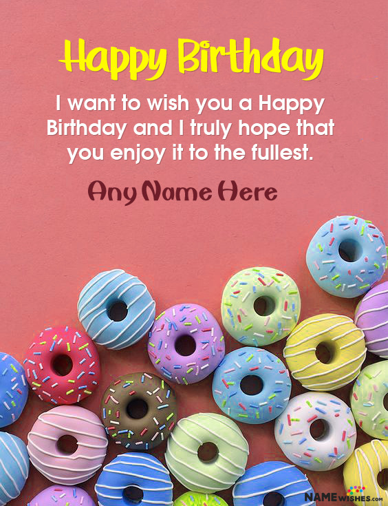 Happy Birthday Donuts Wish With Name For Sister Wife or Friend