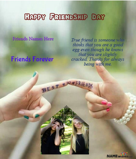 Happy Friendship Day Quotes With Name and Photo of Best Friends