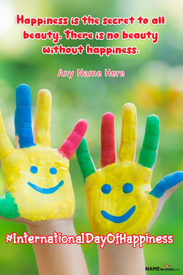 Happy Hands International Day of Happiness Quotes with Name Edit