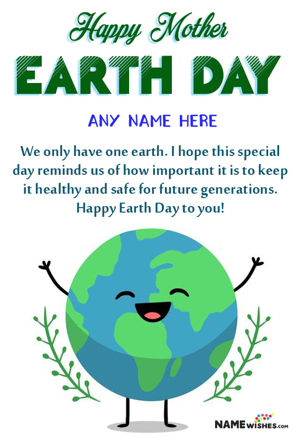 Happy Mother Earth Day Wishes With Name Edit Online