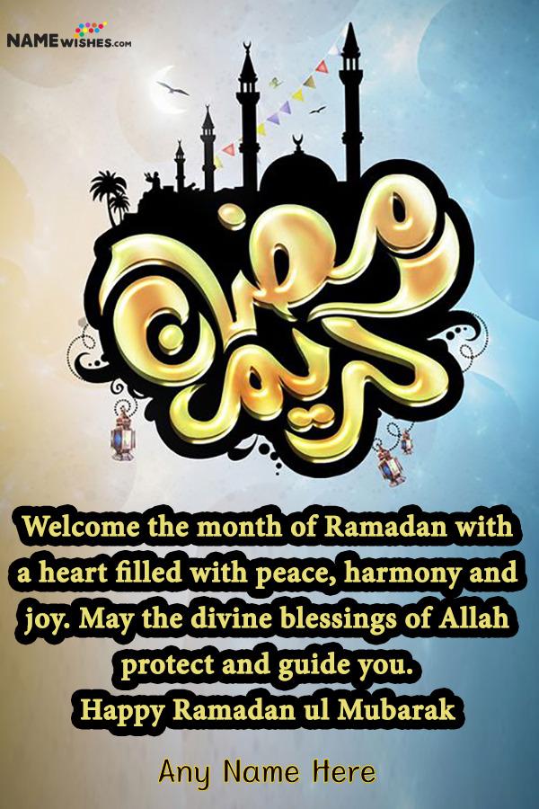 Happy Ramadan Kareem Mubarak Wishes With Name Edit Online