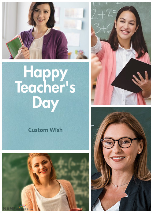 Happy Teachers Day Collage With Wish and 4 Photos