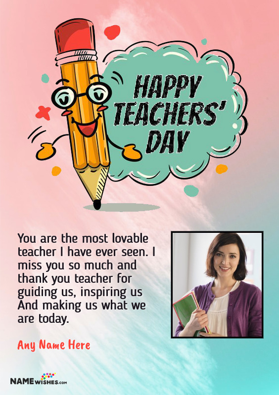 Happy Teacher's Day Wishes With Name and Photo