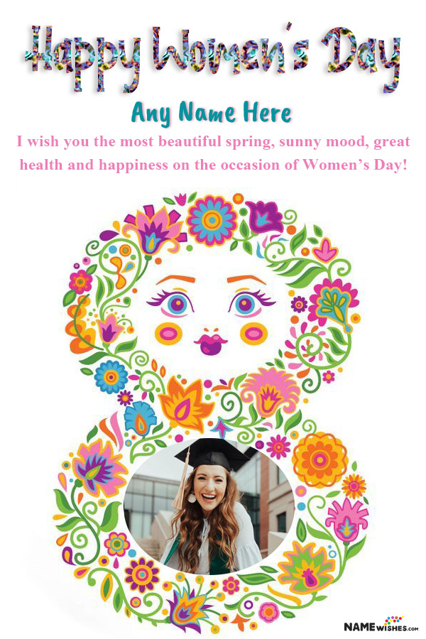 Happy Womens Day 8 March Wish With Name and Pic Edit Online