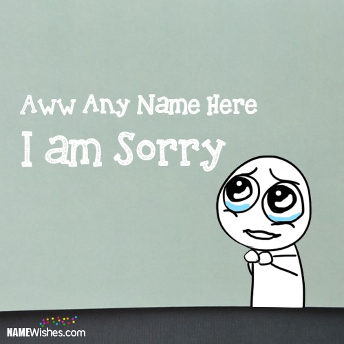 I am Sorry Images With Name