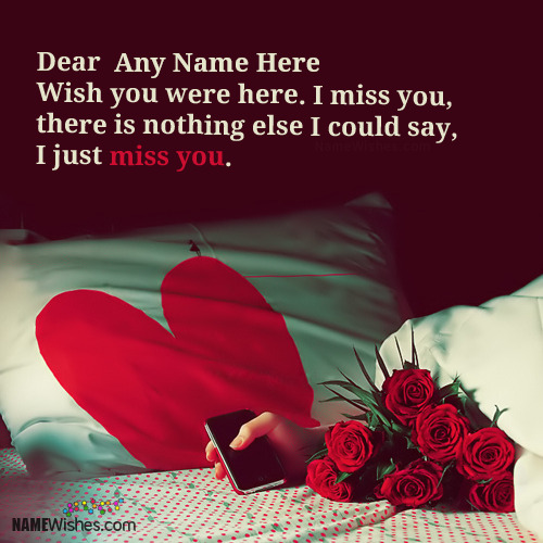I Just Miss You Images With Name