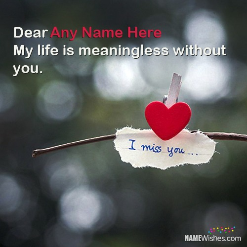 I Miss You Image With Name And Quote