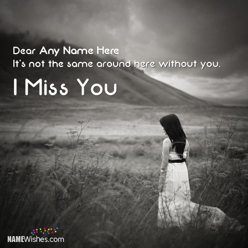 I Miss You Image With Name For Girls