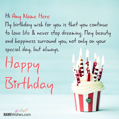 Impress Your Friends With Name Birthday Wishes