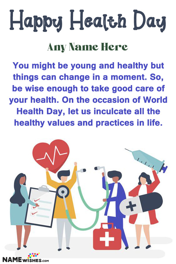 International World Health Day Wish With Name Edit Online