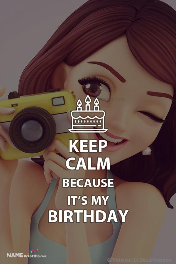 Keep Calm Its My Birthday Status With Photo