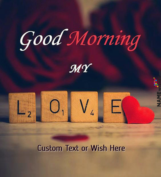 Lovely Good Morning Roses Wish For Wife or Girlfriend