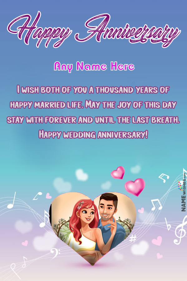 Musical Heart Anniversary Wish With Name and Pic Editing Online