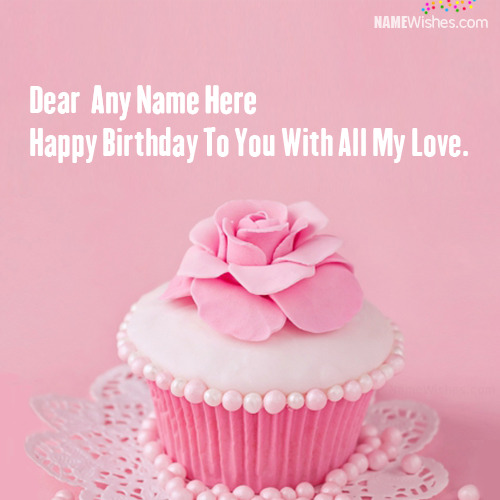 Pretty Cupcake Birthday Wish With Name