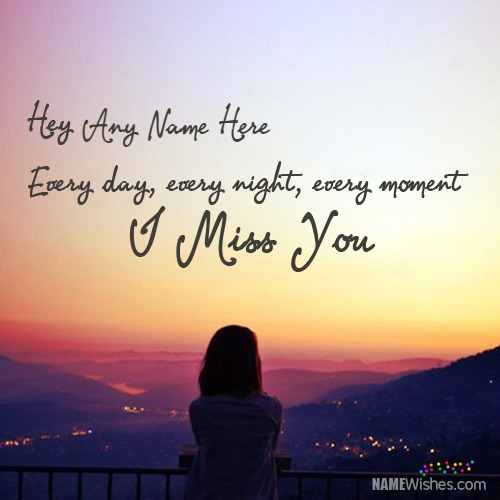 Say I Miss You By Writing Name With Quote Image