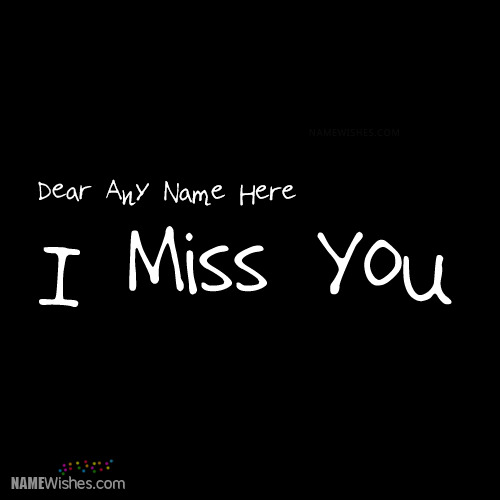 Simple Miss You Image With Name