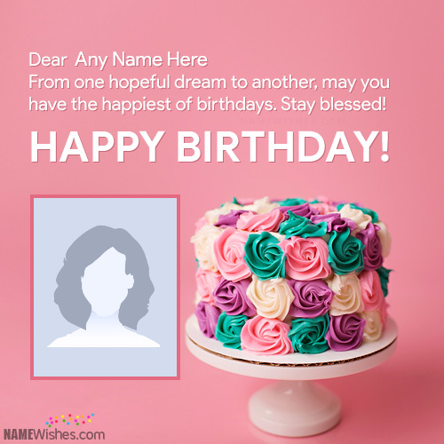 Special Happy Birthday Wishes With Name and Photo