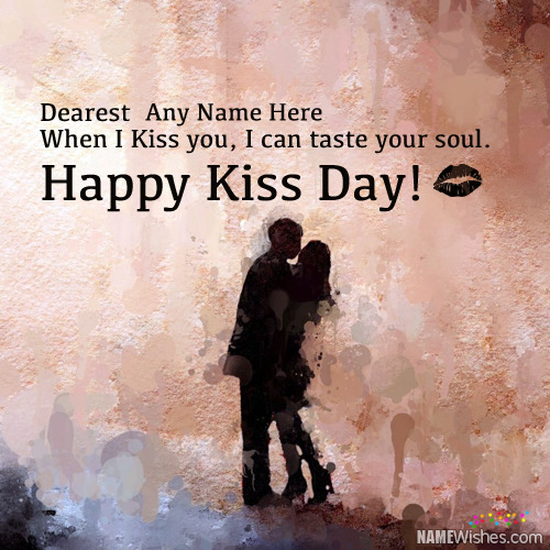 Write Couple Names On Happy Kiss Day Wishes