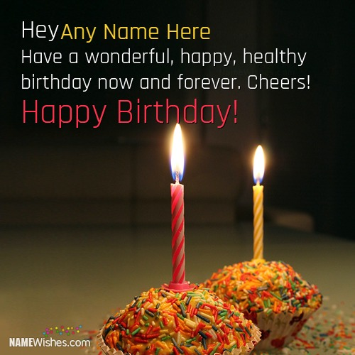 Write Name on Birthday Wishes To Make It Special
