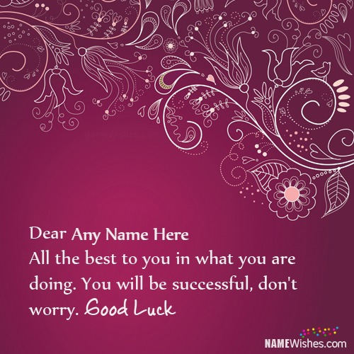 Write Name On Good Luck Wishes