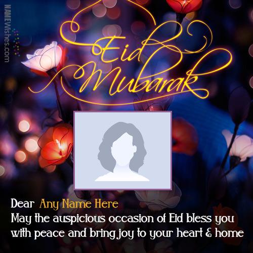 Write Your Name and Photo on Eid Mubarak Wishes
